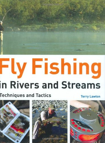 9781845375409: Fly Fishing in Rivers and Streams: Techniques and Tactics