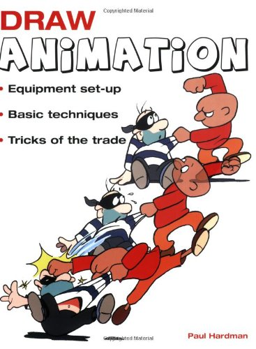 9781845376741: Draw Animation: Equipment Set-Up; Basic Techniques; Tricks of the Trade