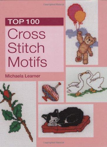 Top 100 Cross Stitch Motifs: Learner, Michaela