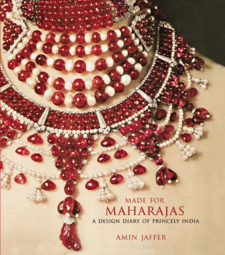 Made for Maharajas: A Design Diary of Princely India: Jaffer, Amin