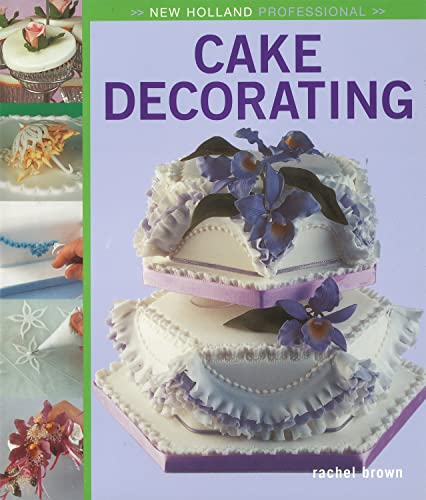 9781845377281: New Holland Professional: Cake Decorating