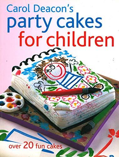 9781845377502: Carol Deacon's Party Cakes for Children