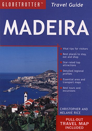 Madeira Travel Pack (Globetrotter Travel Packs) (1845378474) by Rice, Melanie; Rice, Christopher