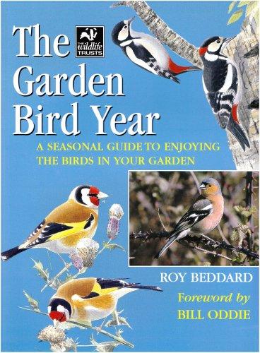 9781845378936: The Garden Bird Year: A Seasonal Guide to Enjoying the Birds in Your Garden