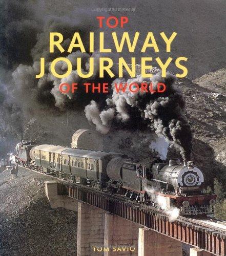 9781845379049: Top Railway Journeys of the World