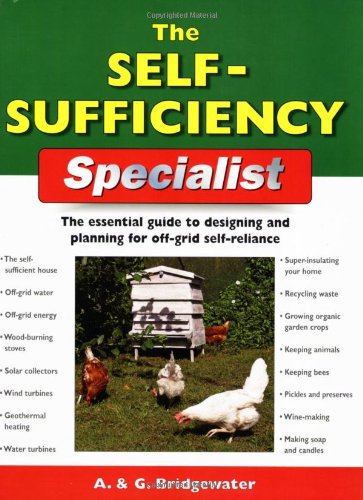 9781845379254: The Self-Sufficiency Specialist: The Essential Guide to Designing and Planning for Off-Grid Self-Reliance (Specialist Series)