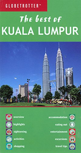 9781845379933: Best of Kuala Lumpar (Globetrotter Travel: Best of Kuala Lumpur)