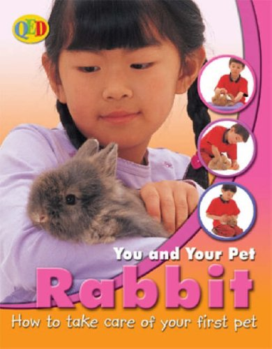 9781845380533: Rabbit (You and Your Pet)