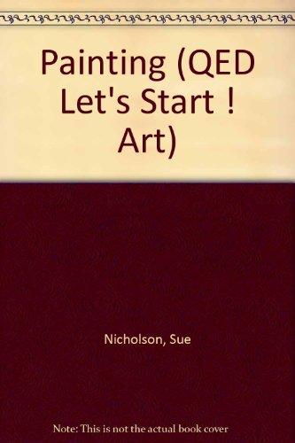 9781845382322: Let's Start Art: Painting