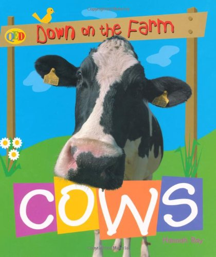 9781845383558: Cows (QED Down on the Farm)