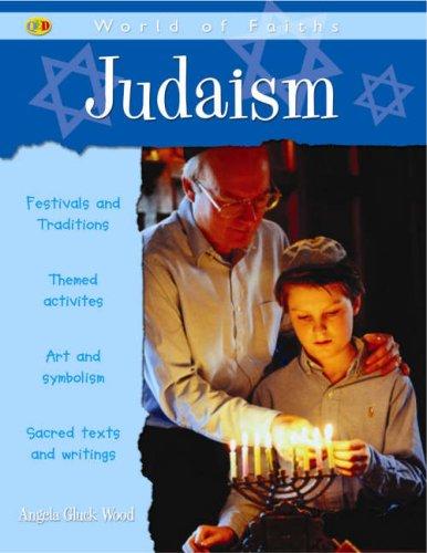 9781845383848: Judaism (QED World of Faiths)