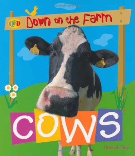 9781845384647: Cows (QED Down on the Farm)