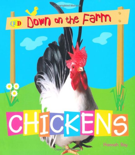 9781845384678: Chickens (QED Down on the Farm)