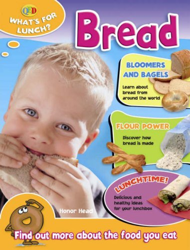9781845384784: Bread (QED What's for Lunch)