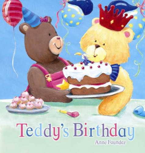 9781845385644: Teddy's Birthday (QED Picture Books)