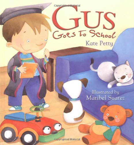 9781845386382: Gus Goes to School (QED Storytime)