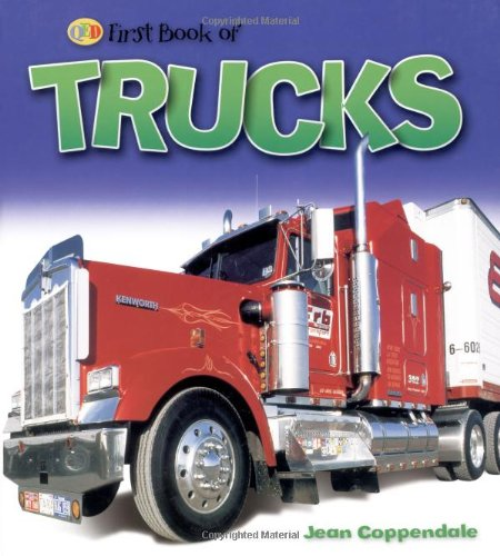 9781845386405: Trucks: 0 (QED First Book of)