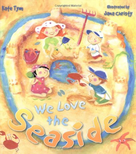 We Love the Seaside (QED Storytime): Kate Tym