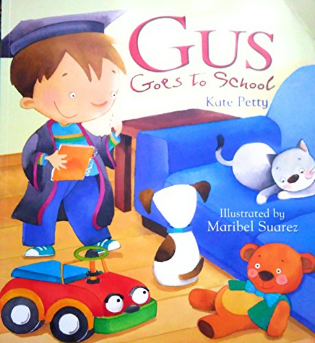 9781845387396: Gus Goes to School (Storytime)