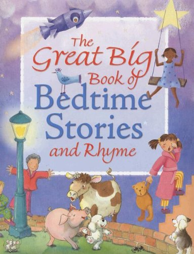 9781845388829: The Great Big Book of Bedtime Stories and Rhyme