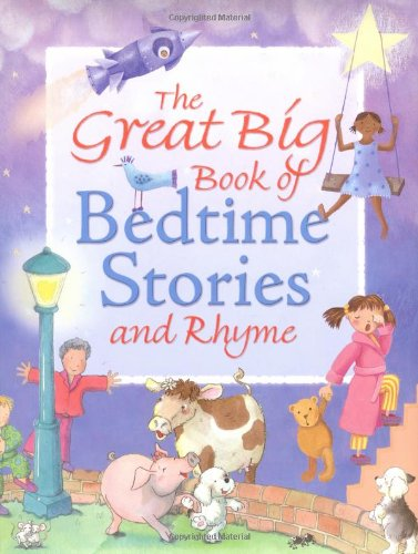 9781845388836: The Great Big Book of Bedtime Stories and Rhyme