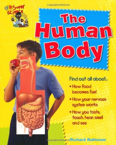 Human Body (Super Science): Robinson, Richard