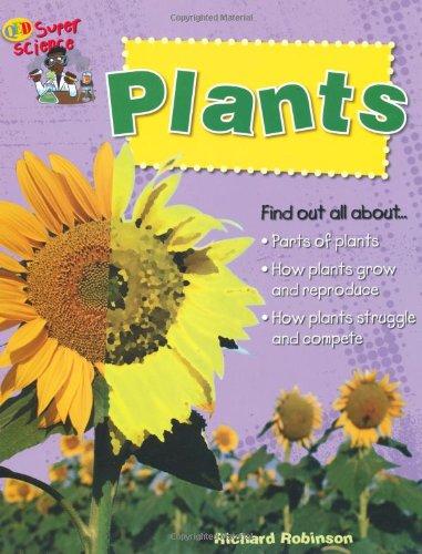 Plants (Super Science): Robinson, Richard