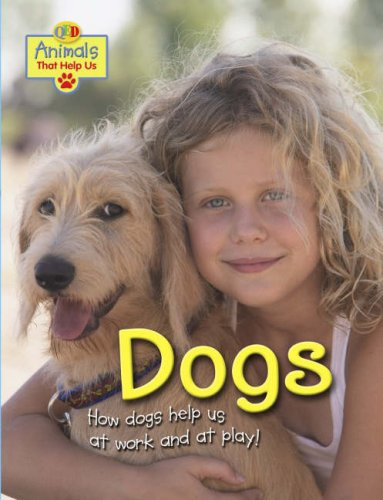 9781845389215: Animals That Help Us: Dogs