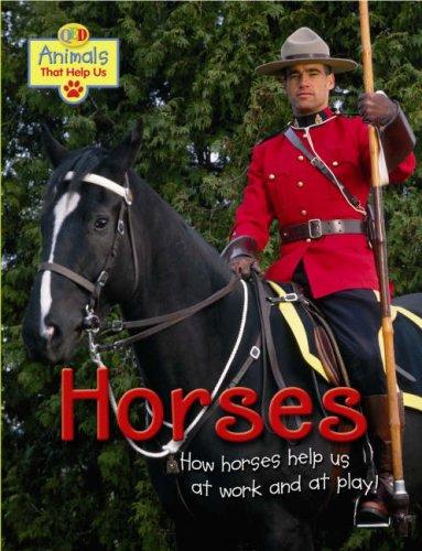 9781845389222: Horses (Animals That Help Us)