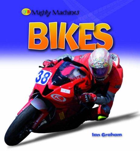 9781845389284: Bikes (Mighty Machines)