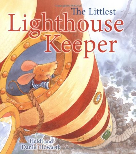 9781845389581: The Littlest Lighthouse Keeper (Storytime)