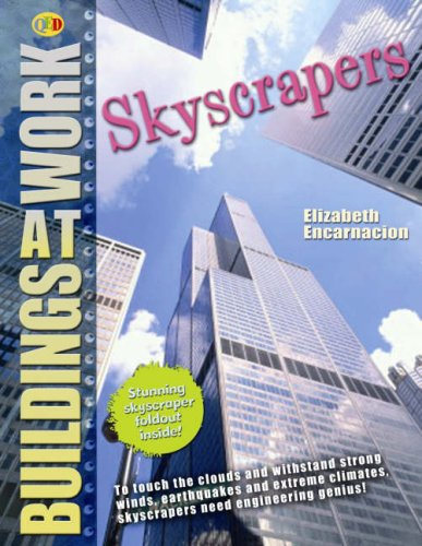 Skyscrapers (Buildings at Work): Elisabeth Encarnacion