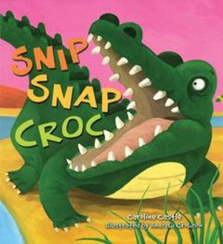 Storytime: Snip Snap Croc: Caroline Castle