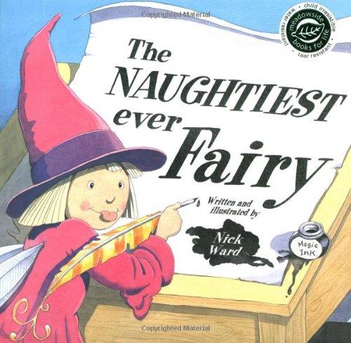 9781845390082: The Naughtiest Ever Fairy