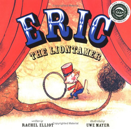 Eric the Liontamer: Rachel Elliot