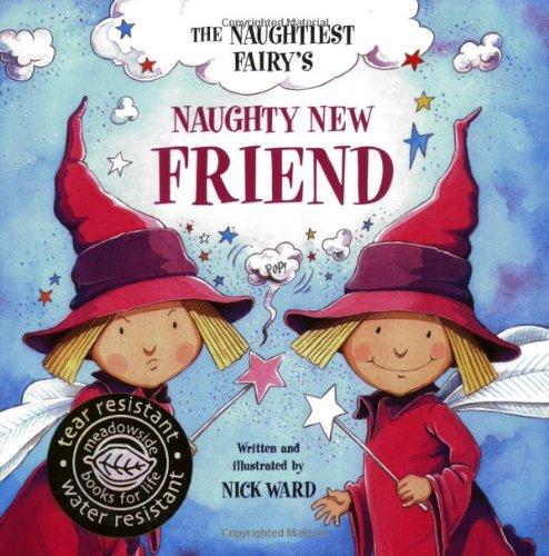 The Naughtiest Ever Fairys Naughty New Friend: Nick Ward