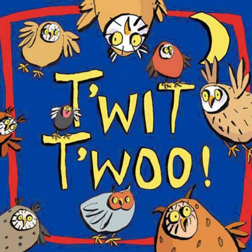 9781845391195: T'wit T'woo (Books for Life) (Books for Life)