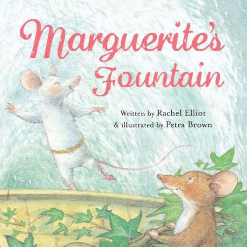 9781845391911: Marguerite's Fountain!