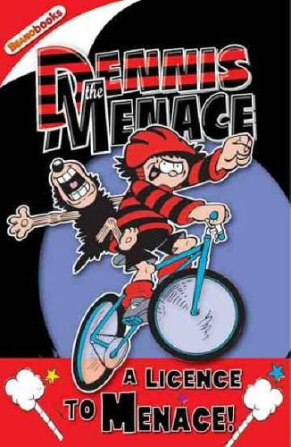 9781845392055: Dennis the Menace: A Licence to Menace! (Dennis the Menace)