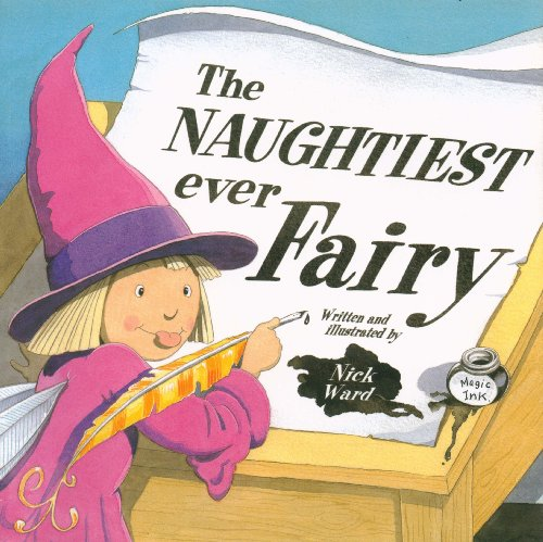9781845392376: The Naughtiest Ever Fairy :