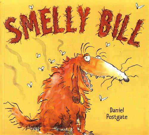 Smelly Bill: Daniel Postgate