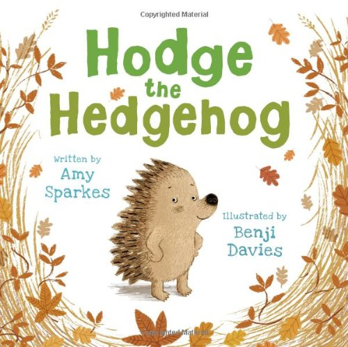 9781845394233: Hodge the Hedgehog