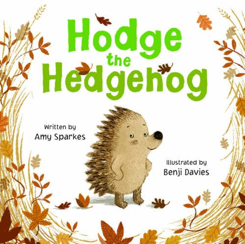 9781845394240: Hodge the Hedgehog
