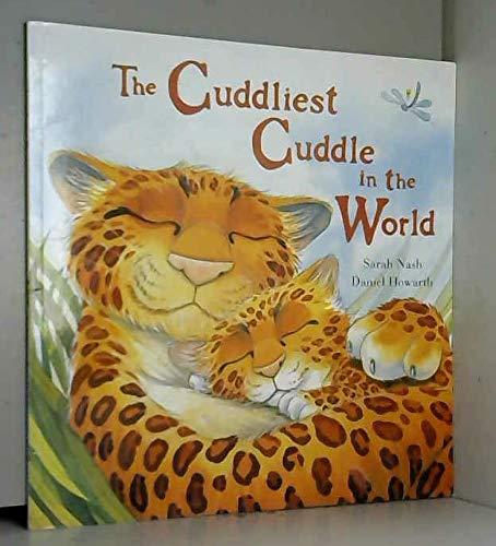 9781845394677: The Cuddliest Cuddle in the World