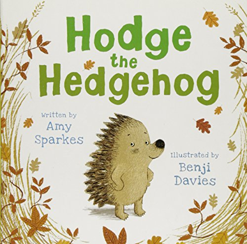 9781845395384: Hodge the Hedgehog