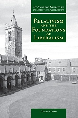 Relativism and the Foundations of Liberalism: Graham Long
