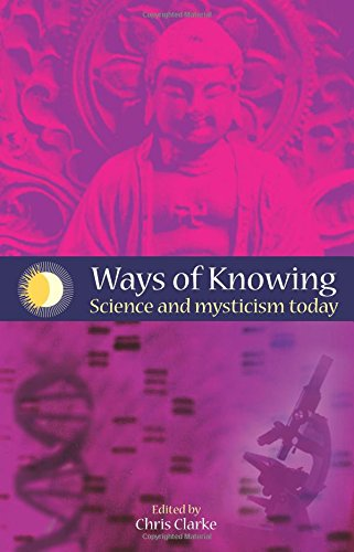 9781845400125: Ways of Knowing: Science and Mysticism Today