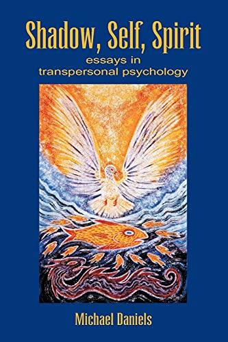 9781845400224: Shadow, Self, Spirit: Essays in Transpersonal Psychology