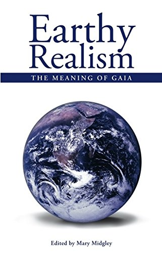 9781845400804: Earthy Realism: The Meaning of Gaia (Societas)