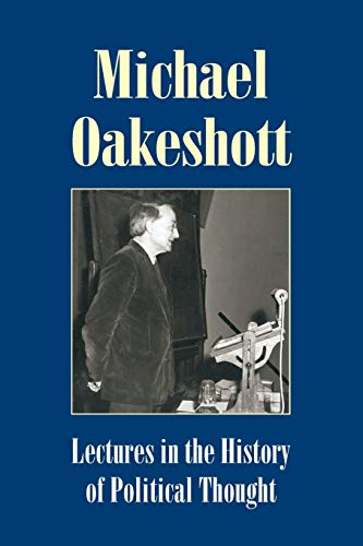 9781845400934: Lectures in the History of Political Thought (Michael Oakeshott Selected Writings)